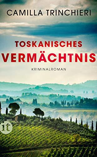 Toskanisches Vermächtnis: Kriminalroman (insel taschenbuch)