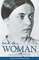 Essays on Woman (Collected Works of Edith Stein, Volume Two)