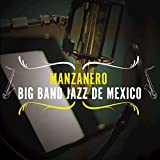 Manzanero-Big Band Jazz de México