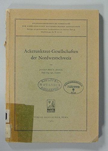 Ackerunkraut-Gesellschaften der Nordwestschweiz