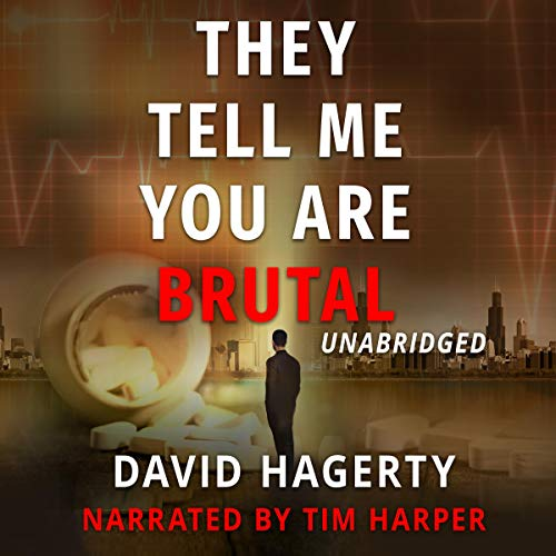They Tell Me You Are Brutal Audiobook By David Hagerty cover art