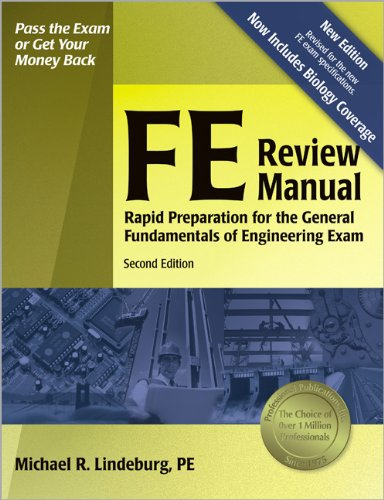 FE Review Manual: Rapid Preparation for the General Fundamentals of Engineering Exam (F E Review Manual), 2nd ed.