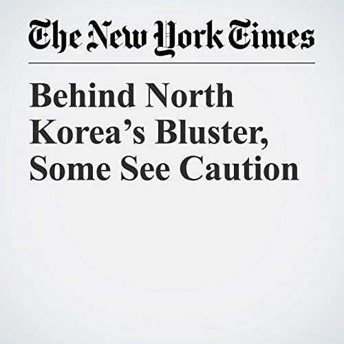 Behind North Korea's Bluster, Some See Caution copertina