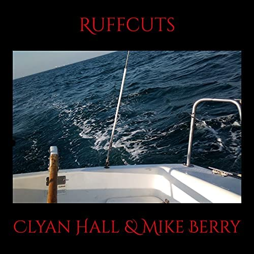 clyan hall & Mike Berry