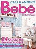 Casa e Ambiente Bebê 79 (Portuguese Edition)
