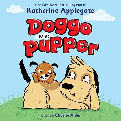Doggo and Pupper: Doggo and Pupper, Book 1