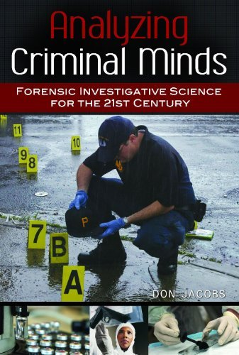Analyzing Criminal Minds: Forensic Investigative Science for the 21st Century (Brain, Behavior, and