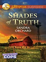 Shades of Truth: Faith in the Face of Crime (Undercover Cops Book 2)