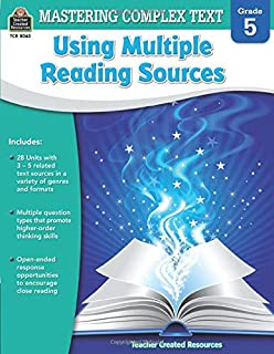 Mastering Complex Text Using Multiple Reading Sources Grd 5