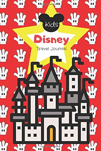 Kids Disney Travel Journal: Disney Travel Journal for Kids.