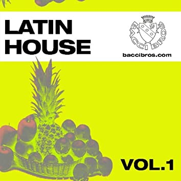 Latin House - Vol. 1