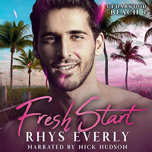 Fresh Start (A Small Town Gay Romance) Audiobook By Rhys Everly cover art