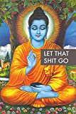 Close Up Buddha Poster Let That Shit Go (61cm x 91,5cm)
