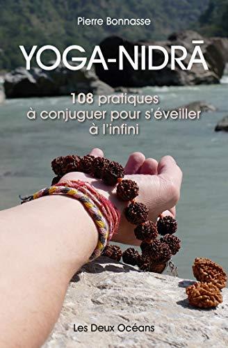 I-Yoga-Nidra: Imikhuba eyi-108 yokuhlanganisa ukuze uvukele i-infinity
