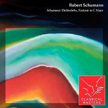 Schumann: Dichterliebe, Fantasie In C Major
