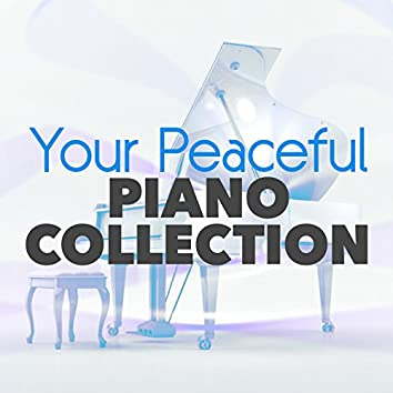 Your Peaceful Piano Collection