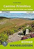 Camino Primitivo: van de Atlantische kust via Oviedo naar Santiago de Compostela en verder naar Finisterre en Muxía : alle etappes - met varianten en hoogteprofielen (Rother wandelgidsen)