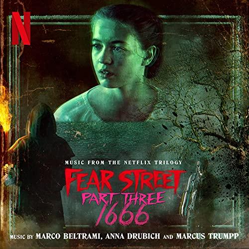 Fear Street Part Three: 1666 (Music from the Netflix Trilogy)