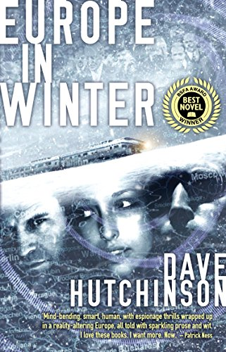 Europe in Winter (The Fractured Europe Sequence Book 3) by [Dave Hutchinson]