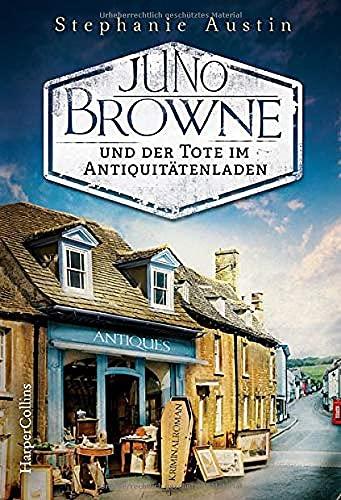 Buchseite und Rezensionen zu 'Juno Browne und der Tote im Antiquitätenladen' von Stephanie Austin