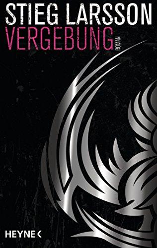 Vergebung (Millennium Trilogie, Band 3)