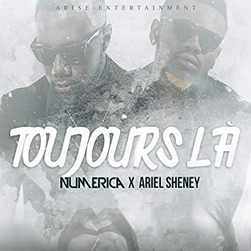 Toujours là (feat. Ariel Sheney)