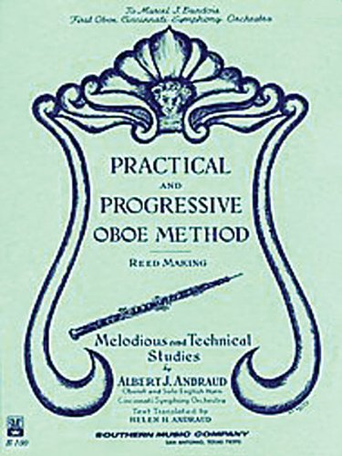 Practical and Progressive Oboe Method with Reed Making and Melodious...
