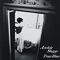 True Blue by Archie Shepp (2010-11-17)