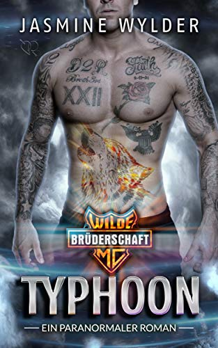 Typhoon: Ein paranormaler Roman (Wilde Brüderschaft MC 5)