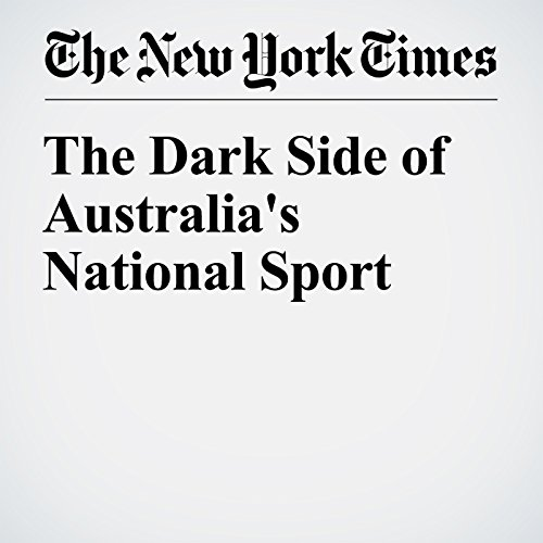 The Dark Side of Australia's National Sport copertina