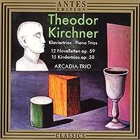 Kirchner: Piano Trios