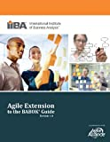 Agile Extension to the Babok (R) Guide (Version)