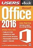 Microsoft Office 2016: Guía práctica con todo lo nuevo de la última versión.