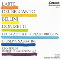 Lucia Aliberti ・ Giuseppe Sabbatini ・ Renato Bruson - L'Arte del Belcanto ~ Bellini ・ Donizetti