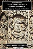 Architectural Wonder The Kesava Temple Somanathapur: The Legacy of Hoysala architecture