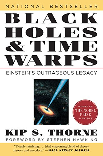 Thorne, K: Black Holes & Time Warps: Einstein's Outrageous Legacy (Commonwealth Fund Book Program)