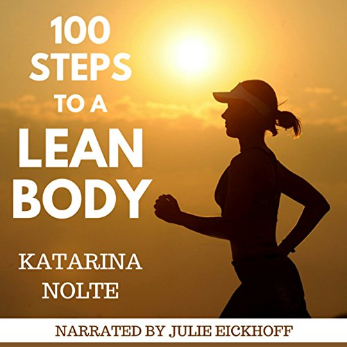 100 Steps to a Lean Body audiobook cover art