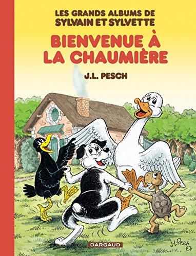 Les grands albums de Sylvain et Sylvette, tome 1 : Bienvenue à la chaumière