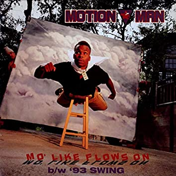 Mo' Like Flows On / '93 Swing