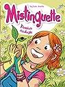 Mistinguette, tome 11 : Passion écologie par Amandine