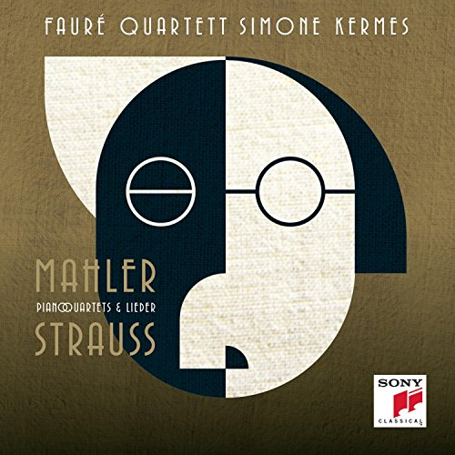 Strauss & Mahler - Piano Quartets & Liede