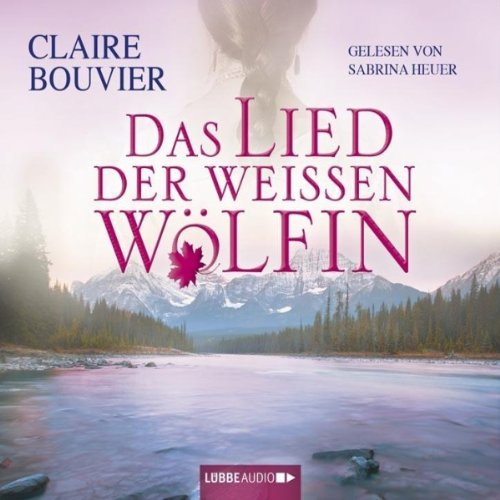Das Lied der weißen Wölfin Titelbild