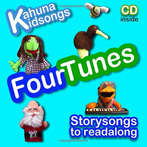 Kahuna Kidsongs FourTunes: Storysongs to Read & Singalong: Volume 1