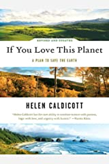 If You Love This Planet: A Plan to Save the Earth (Revised and Updated) Kindle Edition
