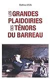 Les grandes plaidoiries des ténors du barreaux (SOCIETE) - Format Kindle - 12,99 €