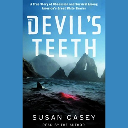 The Devil's Teeth     A True Story of Obsession and Survival Among America's Great White Sharks              By:                                                                                                                                 Susan Casey                               Narrated by:                                                                                                                                 Susan Casey                      Length: 5 hrs and 31 mins     28 ratings     Overall 3.8