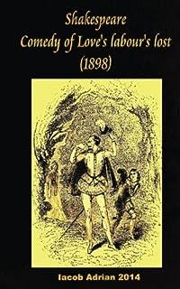 Shakespeare Comedy of Love's labour's lost (1898)