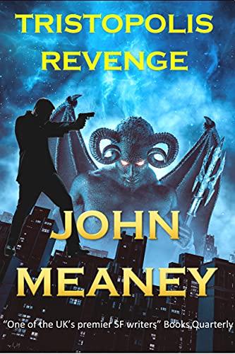 Tristopolis Revenge (The Tristopolis Continuation: dark urban fantasy) (English Edition)