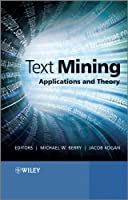 Text Mining: Applications and Theory