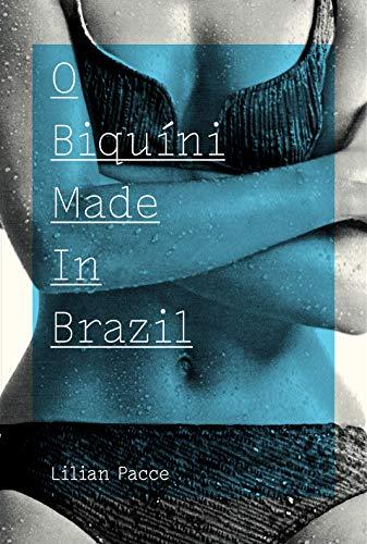O Biquíni Made In Brazil